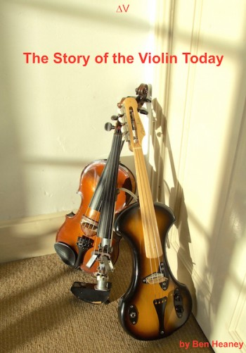 a comprehensive survey and study of the development of the electric violin, from earliest to recent times